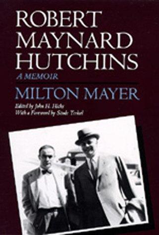 Robert Maynard Hutchins: A Memoir
