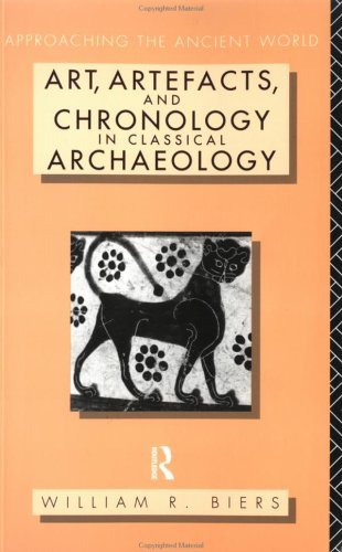 Art, Artefacts and Chronology in Classical Archaeology