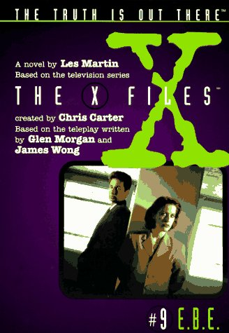 E.B.E. (The X-Files: Middle Grade, #9)