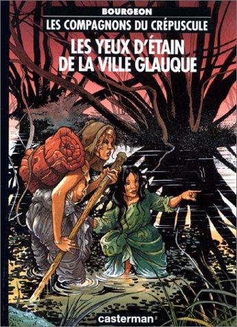 Les Yeux d'étain de la ville glauque (Les compagnons du crépuscule, #2)