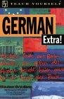 German Extra! (Teach Yourself Books)
