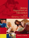Literacy Assessment And Intervention For The Elementary Classroom