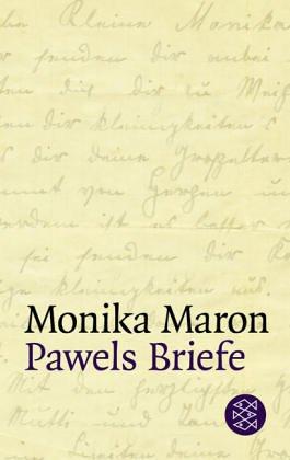 Pawels Briefe by Monika Maron