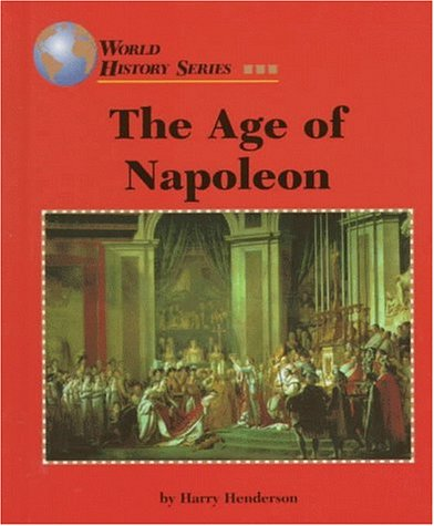 The Age Of Napoleon (World History)