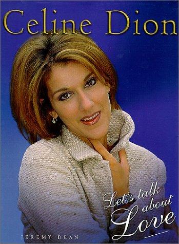 Celine Dion: Let's Talk About Love