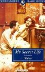 My Secret Life 1 (Classic Erotica)