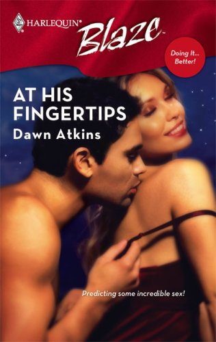 At His Fingertips (Doing It Better, #3) (Harlequin Blaze, #318)
