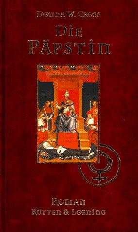 Die Päpstin by Donna Woolfolk Cross