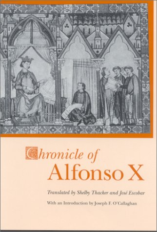 Chronicle of Alfonso X (Studies in Romance Languag...
