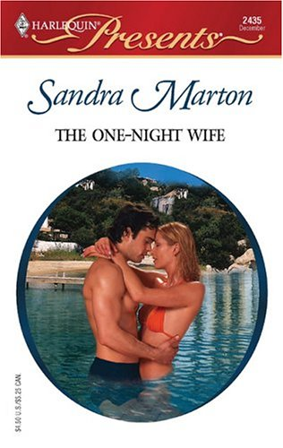 The One-Night Wife by Sandra Marton