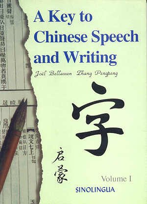 A Key to Chinese Speech and Writing, Vol. I