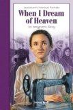 When I Dream Of Heaven (Jamestown's American Portraits by Steven Kroll