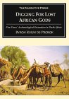 Digging for Lost African Gods: Five Years' Archaeological Excavation in North Africa