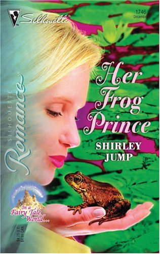 Her Frog Prince: In a Fairy Tale World...