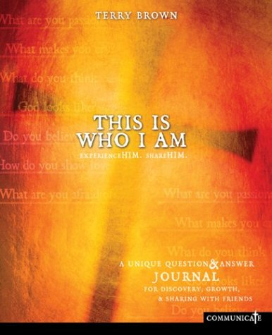 This Is Who I Am Journal: Experience Him, Share Him