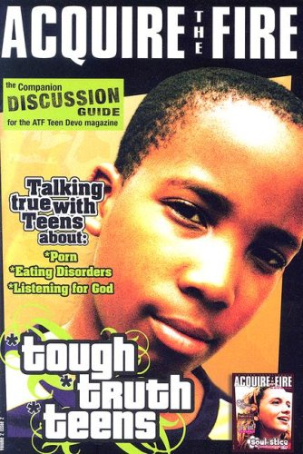 The Companion Discussion Guide for the Atf Teen Devo Magazine