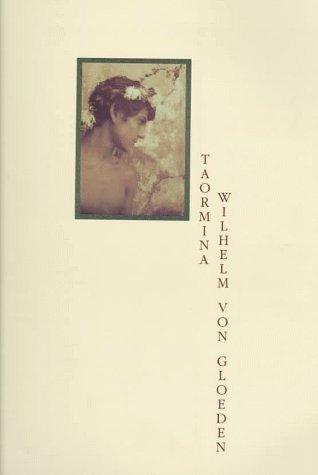 Taormina: Wilhelm Von Gloeden