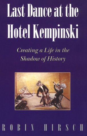 Last Dance at the Hotel Kempinski