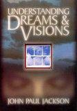 Understanding Dreams & Visions