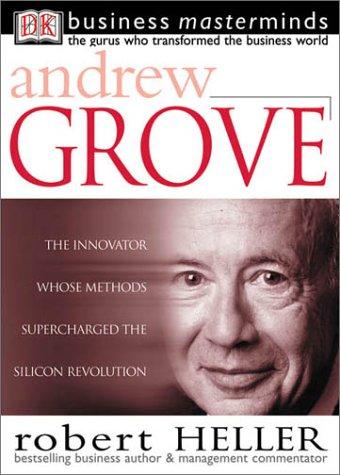 Andy Grove by Robert Heller