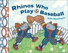 Rhinos Who Play Baseball