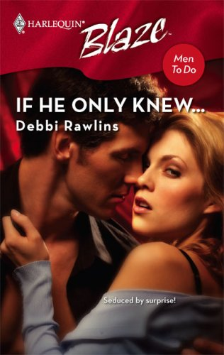 If He Only Knew...(Men to Do! 10)