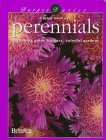 Perennials: A Growing Guide For Easy, Colorful Gardens