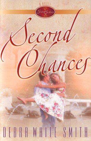 Second Chances by Debra White Smith