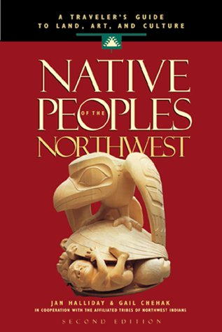 Native Peoples of the Northwest by Jan Halliday