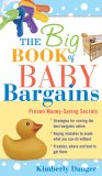 Big Book of Baby Bargains: Proven Money-Saving Secrets