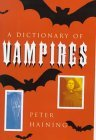 A Dictionary Of Vampires