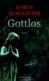 Gottlos by Karin Slaughter