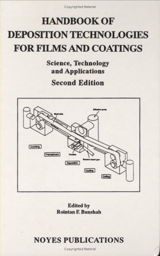 Handbook of Deposition Technologies for Films and Coatings, 2nd Ed.: Science, Applications and Technology
