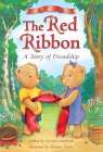 The Red Ribbon: A Story of Friendship