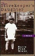 Ebook The Storekeeper's Daughter: A Memoir by Katie Funk Wiebe TXT!
