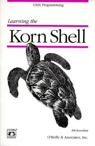 Learning the Korn Shell by Bill Rosenblatt