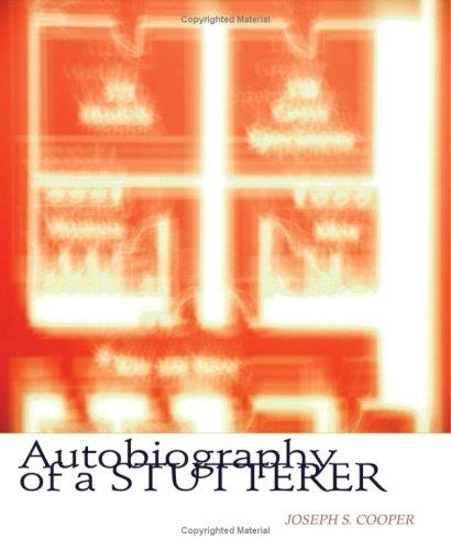 Autobiography of a Stutterer
