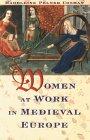 Women at Work in Medieval Europe