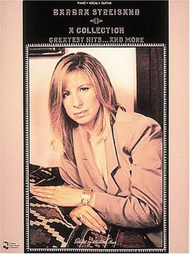 Barbra Streisand - A Collection: Greatest Hits and More