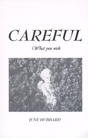 Careful What You Wish