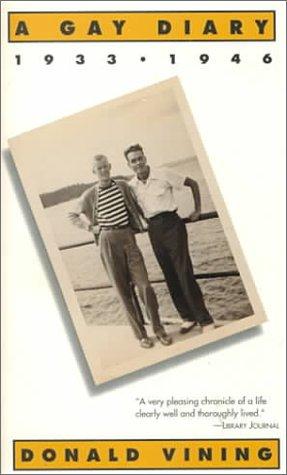 A Gay Diary: 1933-1946