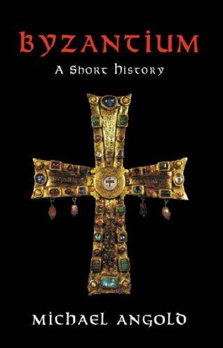 Byzantium by Michael Angold
