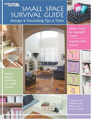 Small Space Survival Guide: Storage & Decorating Tips & Tricks by ...