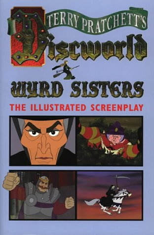 Wyrd Sisters: Illustrated Screenplay