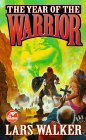 The Year of the Warrior by Lars Walker
