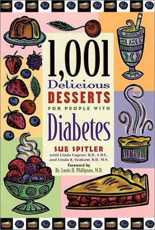1,001 Delicious Desserts for People with Diabetes by Sue Spitler