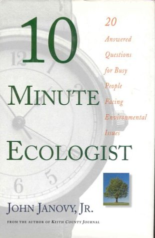 10 Minute Ecologist: 20 Answered Questions For Busy People Facing Environmental Issues