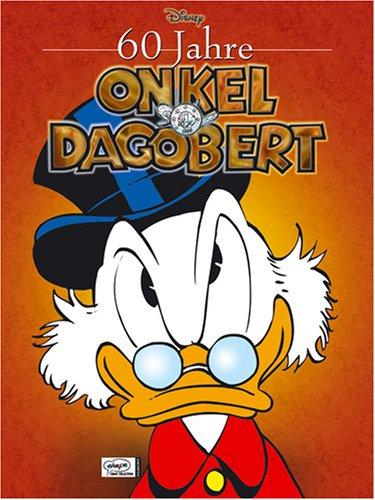 60 Jahre Onkel Dagobert by Walt Disney Company