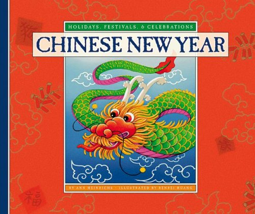 Chinese New Year por Ann Heinrichs PDF iBook EPUB