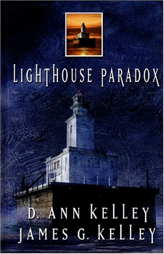 Lighthouse Paradox by D. Ann Kelley
